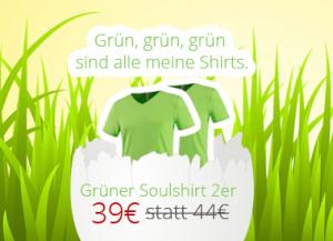 Grüne Soulshirts jetzt zum Aktionspreis.